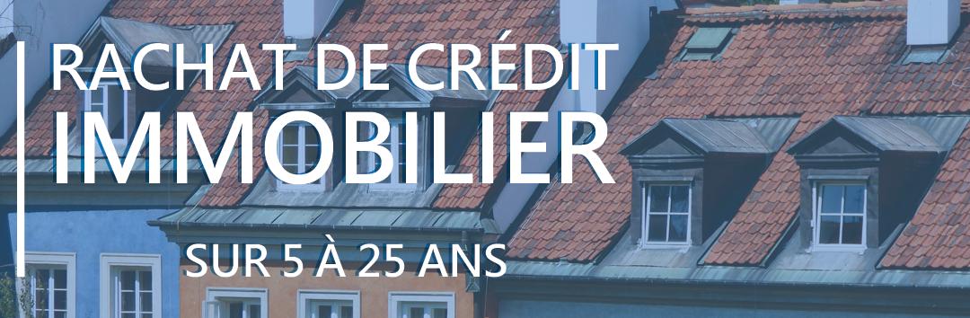 Simulation de rachat de crédit immobilier